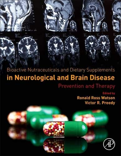 Bioactive Nutraceuticals and Dietary Supplements in Neurological and Brain Disease: Prevention and Therapy