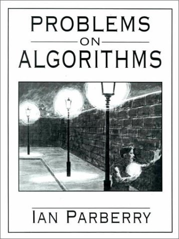Problems on Algorithms by Ian Parberry (1995-02-08)