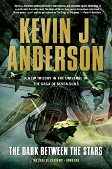 The Dark Between the Stars par [Anderson, Kevin J.]