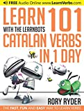 Learn 101 Catalan Verbs in 1 Day with the LearnBots®