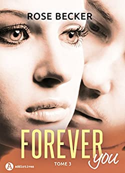Forever you - 3 par [Becker, Rose M. ]