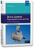 Drive Control - Regelung elektrischer Antriebe: Innovation durch Intelligenz