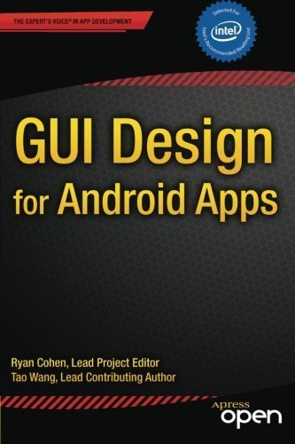 GUI Design for Android Apps 1st edition by Cohen, Ryan, Wang, Tao (2014) Paperback