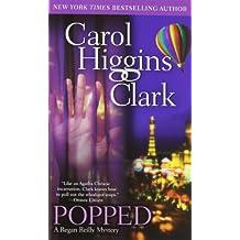 Popped: A Regan Reilly Mystery (Regan Reilly Mysteries (Paperback))