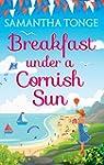 Breakfast Under A Cornish Sun: The pe...