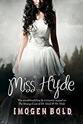 Miss Hyde (paranormal thriller & romance) (English Edition)