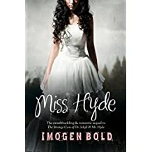 Miss Hyde (paranormal thriller & romance)