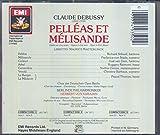 Debussy: Pelléas et Mélisande [Import anglais]