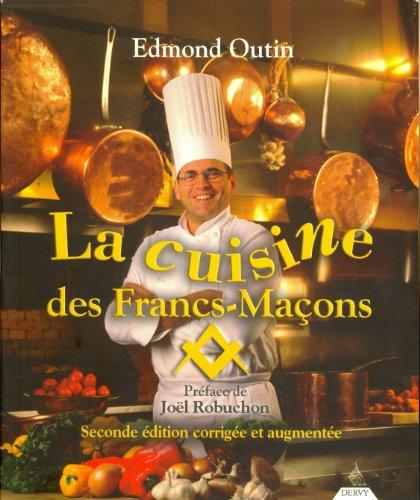 La cuisine des Francs-Maçons par Edmond Outin