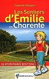 SENTIERS D'EMILIE EN CHARENTE