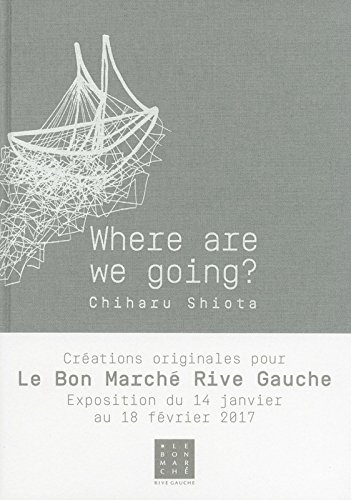 Where are we going ? par From Le Cherche Midi