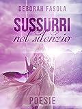 Scarica Libro Sussurri nel silenzio (PDF,EPUB,MOBI) Online Italiano Gratis