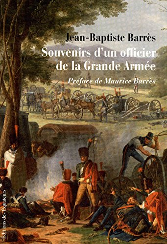 SOUVENIRS D'UN OFFICIER DE LA GRANDE ARMEE