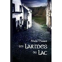 Les Larmes du Lac: version illustrée