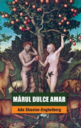 Mărul dulce amar (English Edition)