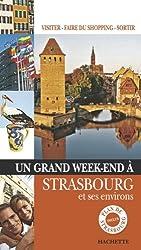 Un Grand Week-end à Strasbourg