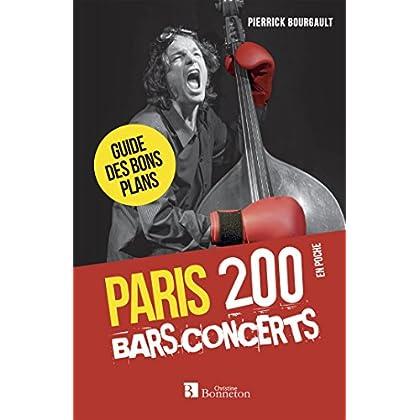Paris, 200 bars-concerts : Guide des bons plans