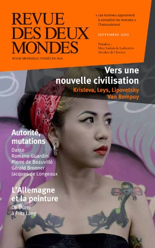 Revue des Deux Mondes septembre 2013: Vers une nouvelle civilisation par Gérald Bronner