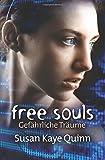 Free Souls - Gefährliche Träume (Mindjack #3) von Susan Kaye Quinn