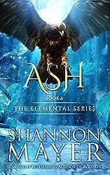 Ash (The Elemental Series Book 6) (English Edition)