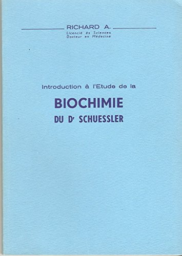 Introduction à l'étude de la biochimie du Dr Schuessler