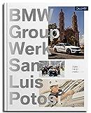 BMW Group Werk San Luis Potosí: Produktion der Zukunft