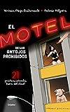 El motel de los antojos prohibidos: 21 prácticas sexuales fuera del clóset (Spanish Edition)
