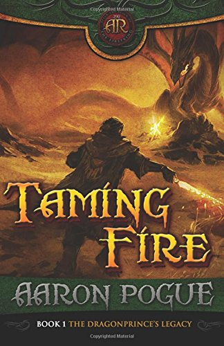 Taming Fire (The Dragonprince Trilogy, No. 1)