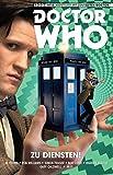 Doctor Who - Der elfte Doctor: Bd. 2: Zu Diensten