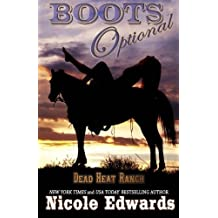 Boots Optional (Dead Heat Ranch) (Volume 1) by Nicole Edwards (2014-07-22)