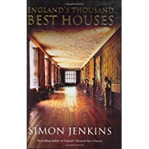England's Thousand Best Houses by Simon Jenkins (2003-10-30)