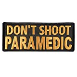 DON'T SHOOT Sanitäter Paramedic Big XL 10x4 inch EMT EMS MEDIC Embroidered Nylon Touch Fastener Aufnäher Patch