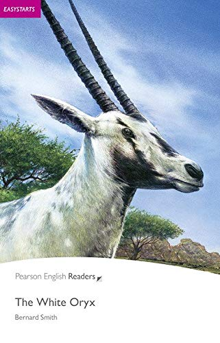 Penguin Readers ES: White Oryx, The Book & CD Pack: Easystarts (Pearson English Graded Readers) - 9781405880725