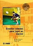 Enseñar voleibol para jugar en equipo (El deporte en edad escolar)