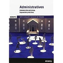 Supuestos prácticos Administrativos Administración del Estado. Promoción interna