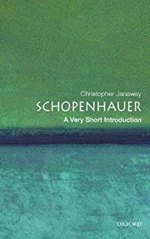 Schopenhauer: A Very Short Introduction (Very Short Introductions) by [Janaway, Christopher]