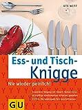 Ess- und Tisch-Knigge - Ute Witt