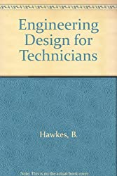 Engineering Design for Technicians