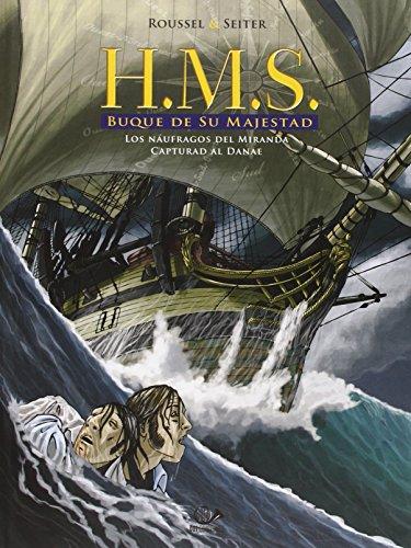 hms-buque-de-su-majestad-los-naufragos-del-miranda-volumen-1