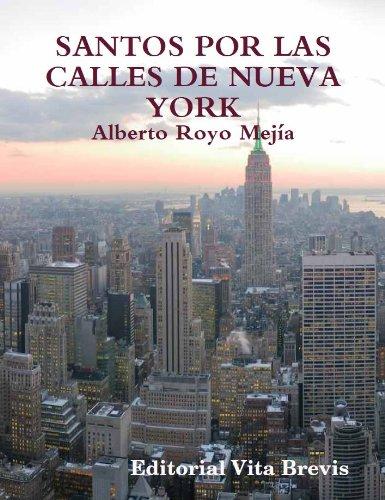 Santos por las calles de Nueva York (Colección Santos nº 1) por Alberto Royo Mejía
