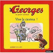 Georges le petit curieux, tome 4 : Vive le cinéma !