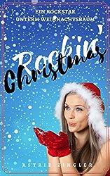 Rockin' Christmas: Ein Rockstar unterm Weihnachtsbaum