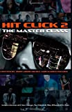 Hit Click 2 The Master Class: Music Industry Master Class
