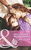 The Millionaire's Homecoming (Mills & Boon Cherish)