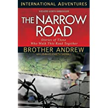 The Narrow Road: Stories of Those Who Walk This Road Together (International Adventures)