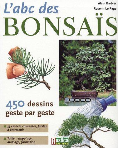 A.B.C. des Bonsaîs par Alain Barbier, Rosenn Le Page