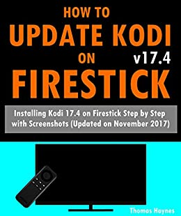 how to update to kodi 17.4 on firestick