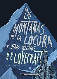 En las montañas de la locura y otros relatos par H. P. Lovecraft