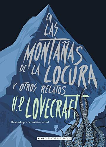 En Las Montañas De La Locura por Lovecraft, Howard Phillips
