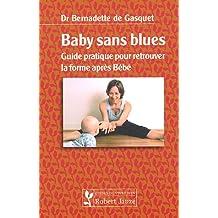 Baby sans blues (Guides du vivre bien)